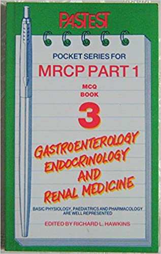 MCQs in Gastroenterology, Endocrinology and Renal Medicine (Pastest