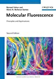 Molecular Fluorescence, Bernard Valeur and Mário Nuno Berberan-Santos, 3527328378