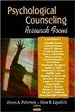 Psychological Counseling Research Focus, Irina N. Lipschtz, 160456041X