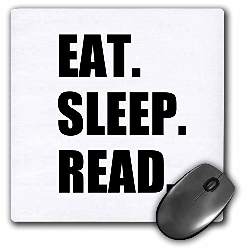 Eat Sleep Read - fun gift for reading fans bookworms and avid readers - Mouse Pad, 8 by 8 inches (mp_180433_1) (Best Gifts For Avid Readers)