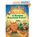 Hot Rod Hamster and the Haunted Halloween Party! (Hot Rod Hamster)