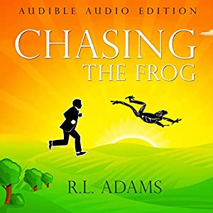 Chasing the Frog Hörbuch