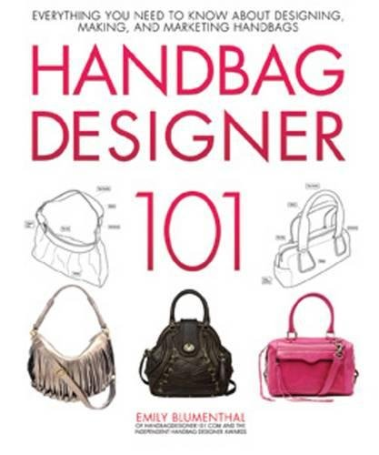Leather Handbag Patterns (Handbag Designer 101: Everything You Need to Know About Designing, Making, and Marketing Handbags)
