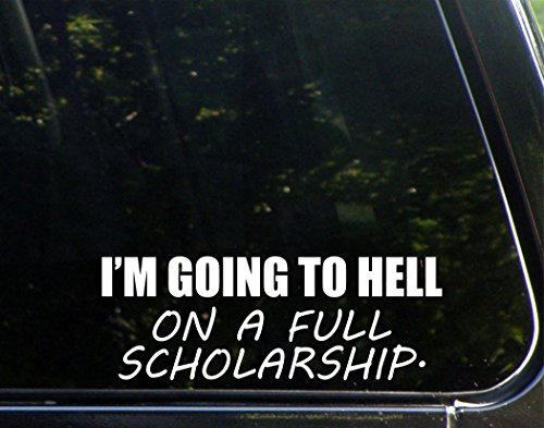 I'm Going To Hell On A Full Scholarship - 8 3/4