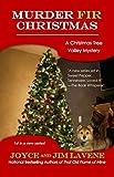 Murder Fir Christmas (Christmas Tree Valley Mysteries Book 1)