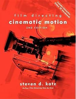 Film Directing Cinematic Motion: A Workshop for Staging Scenes price comparison at Flipkart, Amazon, Crossword, Uread, Bookadda, Landmark, Homeshop18