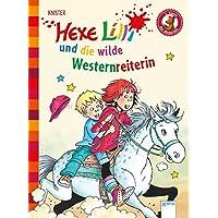 Hexe Lilli und die wilde Westernreiterin: Der Bücherbär: Hexe Lilli für Erstleser
