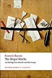 Francis Bacon: The Major Works (Oxford World's Classics)