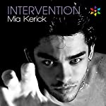 Intervention | Mia Kerick
