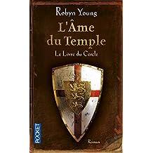 L'âme du temple - Tome 1: Le livre du cercle