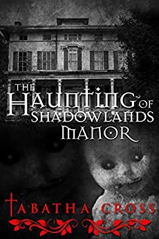 Download for free The Haunting of Shadowlands Manor