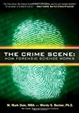 The Crime Scene, W. Mark Dale and Wendy S. Becker, 1427796327