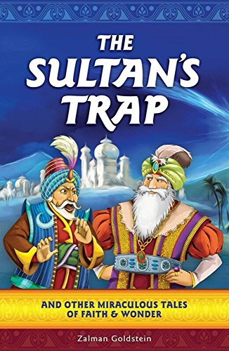 Amazon the sultans trap amazing forgotten jewish stories the sultans trap amazing forgotten jewish stories by goldstein rabbi zalman fandeluxe Images