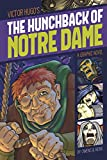 Image of The Hunchback of Notre Dame (Graphic Revolve: Common Core Editions)