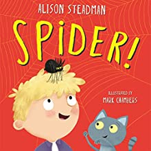 Spider! Audiobook by Alison Steadman Narrated by Alison Steadman