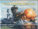 Pearl Harbor Recalled, Tom Freeman and Jim Delgado, 155750251X