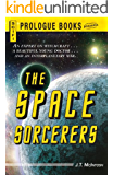 The Space Sorcerers (Prologue Science Fiction)