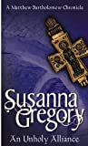Front cover for the book An Unholy Alliance by Susanna Gregory