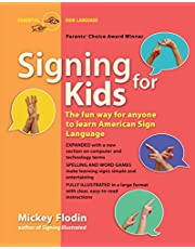 Signing for Kids: The Fun Way for Anyone to Learn American Sign Language, Expanded