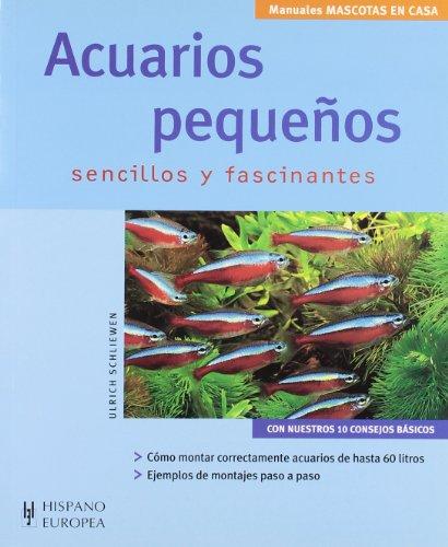 Acuarios pequenos/ Small Aquariums