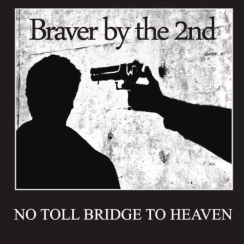 - No Toll Bridge To Heaven