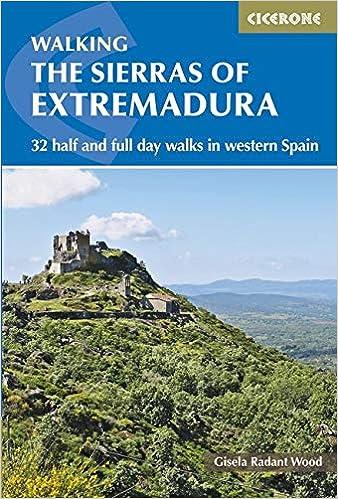 PDF Descargar Sierras Of Extremadura. Cicerone Press.