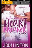 Make Mine A Heartbreaker