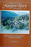 Front cover for the book A Walker's Guide to Harpers Ferry, West Virginia by Dave Gilbert