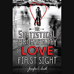 The Statistical Probability of Love at First Sight Audiobook