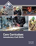 Core Curriculum Trainee Guide (5th Edition)