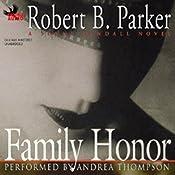 Family Honor: A Sunny Randall Novel | Robert B. Parker