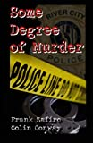 Some Degree of Murder, Frank Zafiro and Colin Conway, 1475161182