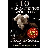 Los 10 Mandamientos Apócrifos del Director de Orquesta