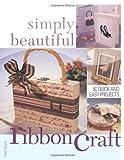 Simply Beautiful Ribboncraft, Heidi Boyd, 1581805926
