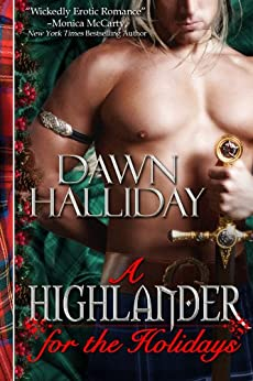 A Highlander for the Holidays: A Highland Romance by [Halliday (Jennifer Haymore), Dawn]