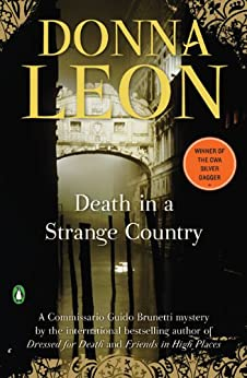 Death in a Strange Country: A Commissario Guido Brunetti Mystery (Commissario Brunetti Book 2) by [Leon, Donna]