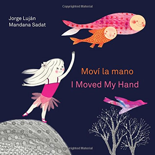 Moví la mano / I Moved My Hand pdf epub