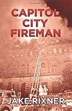 Capitol City Fireman, Jake Rixner, 1770671293