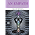 An Empath: The Highly Sensitive Person's Guide to Energy, Emotions & Relationships