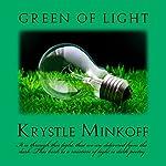 Green of Light | Krystle Minkoff