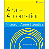 Microsoft Azure Essentials Azure Automation (English Edition)
