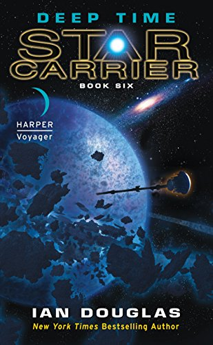 Deep Time: Star Carrier: Book Six (Candy Expensive)