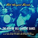 The Best Of Bill Sargent Bands- Volume 1