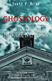 Ghostology: Ghosts of the Former Idaho