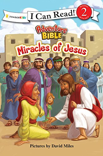 Miracles of Jesus (I Can Read! / Adventure Bible)
