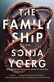 The Family Ship: A Novel