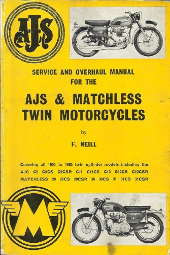 Service and Overhaul Manual for the AJS & Matchless Twin Motorcycles