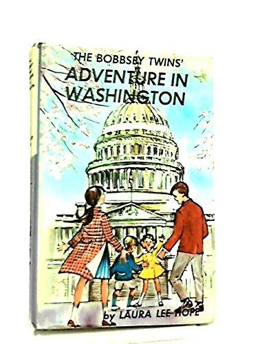 The Bobbsey Twins' Adventure in Washington (The Bobbsey Twins (Twin Blaster)