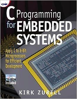 C Programming for Embedded Systems: Kirk Zurell: 9781929629046 ...