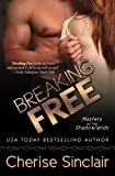 Breaking Free (Masters of the Shadowlands) (Volume 3)